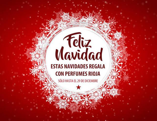 Estas Navidades regala con Perfumes Rioja